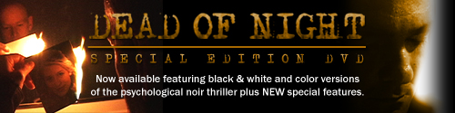 Dead of Night Special Edition DVD now available!